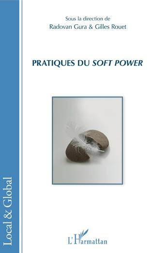 Couverture Pratiques du <em>soft power</em>
