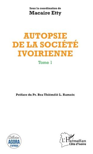 Couverture Autopsie de la société ivoirienne Tome 1