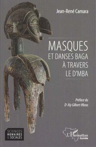 Couverture Masques et danses Baga à travers le D'MBA