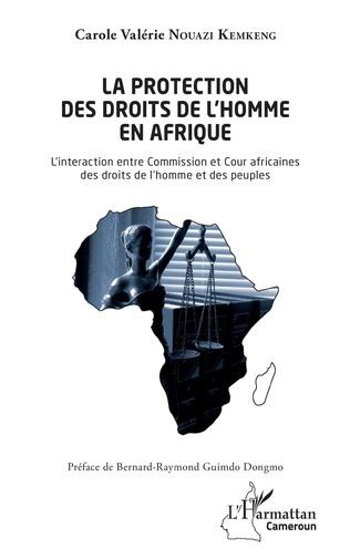 Couverture La protection des droits de l'homme en Afrique