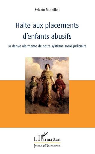 Couverture Halte aux placements d'enfants abusifs