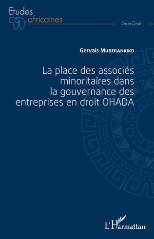 Couverture La place des associés minoritaires dans la gouvernance ds entreprsies en droit OHADA