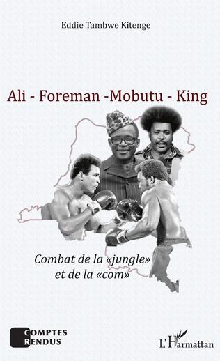 Couverture Ali - Foreman - Mobutu - King