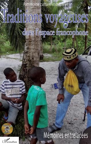 Couverture Traditions voyageuses dans l'espace francophone