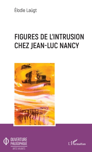 Couverture Figures de l'intrusion chez Jean-Luc Nancy