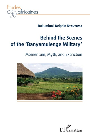 Couverture Behind the Scenes of the 'Banyamulenge Military'