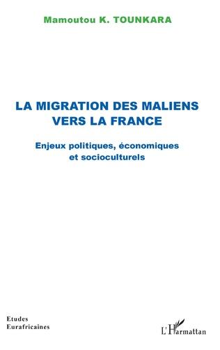 Couverture La migration des maliens vers la France