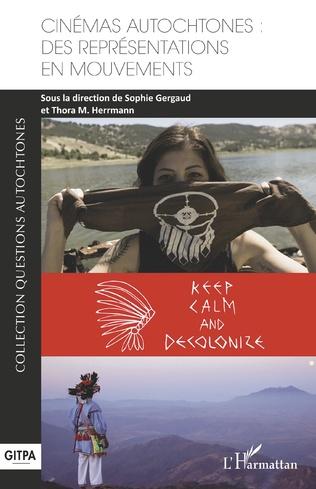 Couverture Cinémas autochtones : des représentations en mouvements