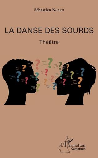 Couverture La danse des sourds