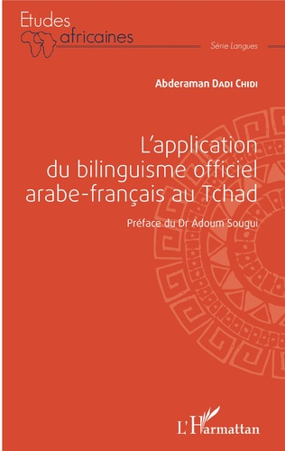Couverture L'application du bilinguisme officiel arabe-français au Tchad
