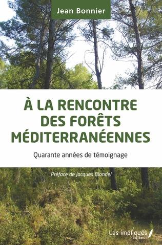 Couverture A la rencontre des forêts méditerranéennes