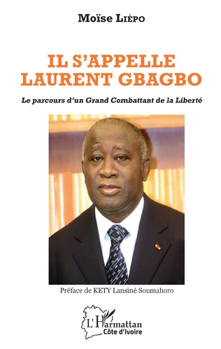 Couverture Il s'appelle Laurent Gbagbo