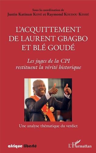 Couverture L'acquittement de Laurent Gbagbo et Blé Goudé