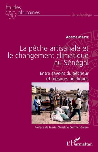 Couverture La pêche artisanale et le changement climatique au Sénégal