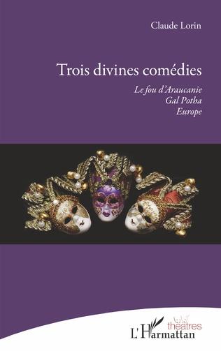 Couverture Trois divines comédies