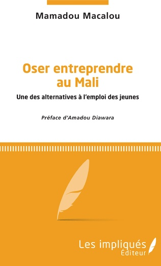 Couverture Oser entreprendre au Mali