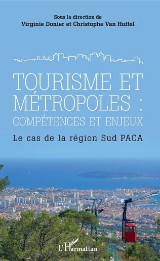 Couverture Tourisme et métropoles : compétences et enjeux