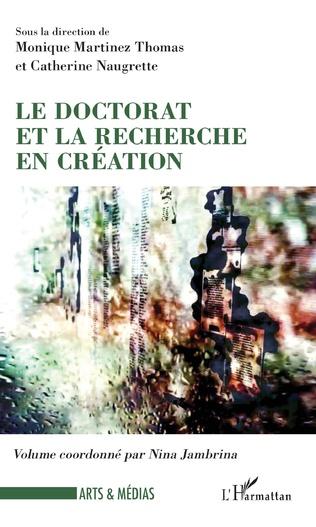 Couverture Le doctorat et la recherche en création