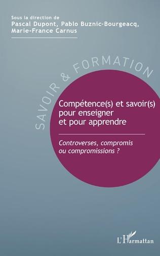 Couverture Compétence(s) et savoir(s) pour enseigner et pour apprendre