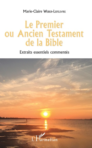 Couverture Le Premier ou Ancien Testament de la Bible