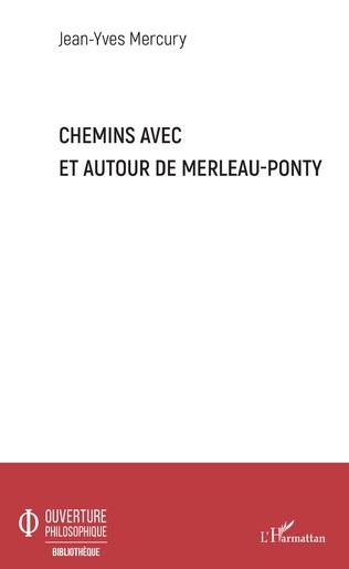 Couverture Chemins avec et autour de Merleau-Ponty