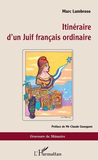 Couverture Itinéraire d'un Juif français ordinaire