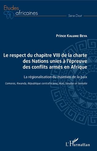 Couverture Le respect du chapitre VIII de la charte des Nations unies à l'épreuve des conflits armés en Afrique