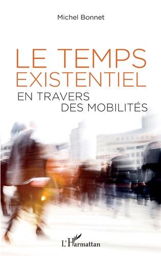 Couverture Le temps existentiel en travers des mobilités