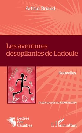 Couverture Les aventures désopilantes de Ladoule