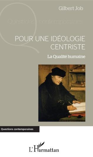 Couverture Pour une idéologie centriste