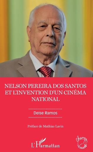 Couverture Nelson Pereira dos Santos et l'invention d'un cinéma national