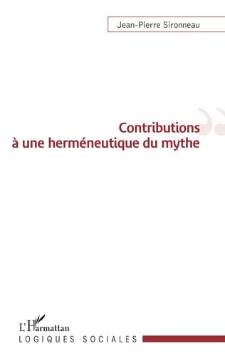 Couverture Contributions à une herméneutique du mythe