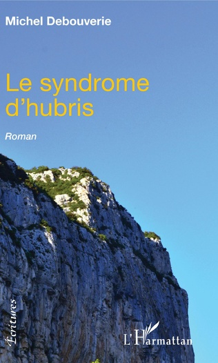 Couverture Le syndrome d'hubris