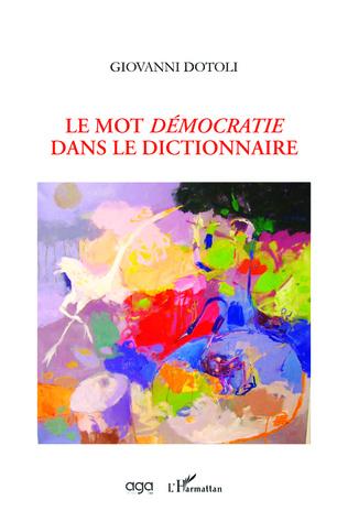 Couverture Le mot Démocratie dans le dictionnaire