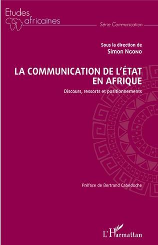 Couverture La communication de l'Etat en Afrique