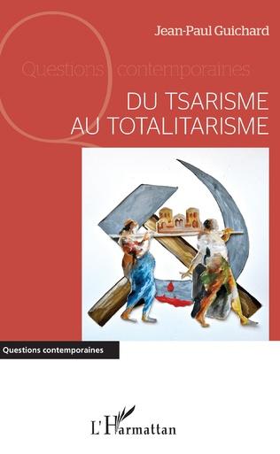 Couverture Du tsarisme au totalitarisme