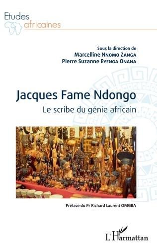 Couverture Jacques Fame Ndongo. Le scribe du génie africain