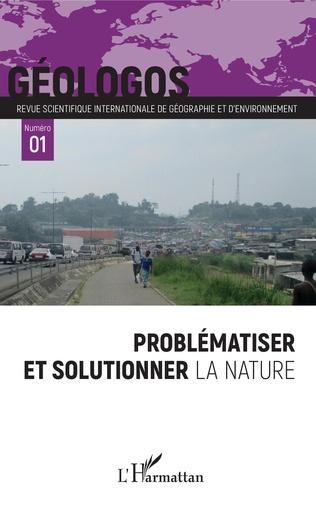 Couverture Problématiser et solutionner la nature