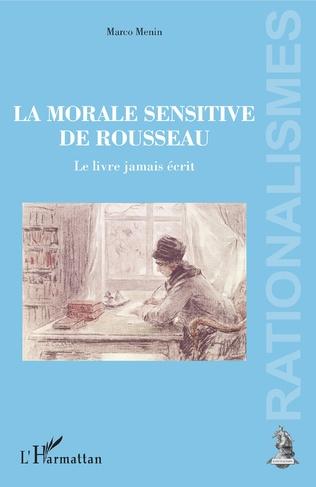 Couverture La morale sensitive de Rousseau