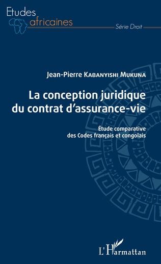 Couverture La conception juridique du contrat d'assurance-vie