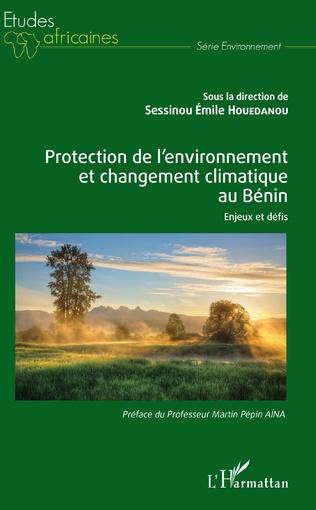 Couverture Protection de l'environnement et changement climatique au Bénin