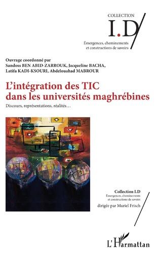 Couverture L'intégration des TIC dans les universités maghrébines