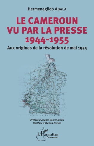 Couverture Le Cameroun vu par la presse 1944-1955