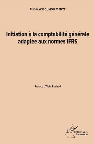 Couverture Initiation à la comptabilité générale adaptée aux normes IFRS