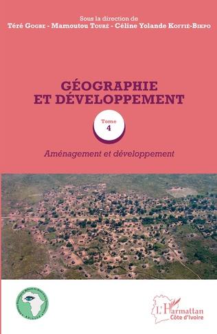 Couverture Géographie et développement Tome 4