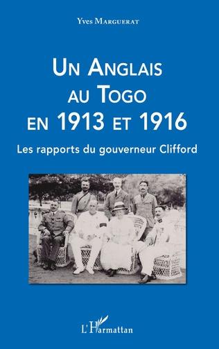 Couverture Un Anglais au Togo en 1913 et 1916