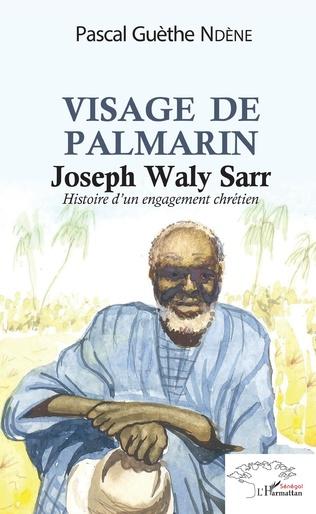Couverture Visage de Palmerin. Joseph Waly Sarr