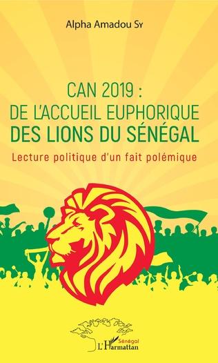 Couverture CAN 2019 : de l'accueil euphorique des Lions du Sénégal