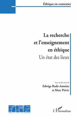 Couverture La recherche et l'enseignement en éthique