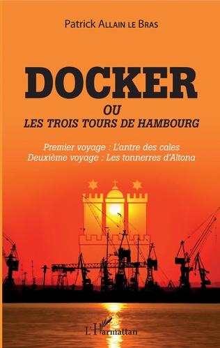 Couverture Docker ou Les trois tours de Hambourg